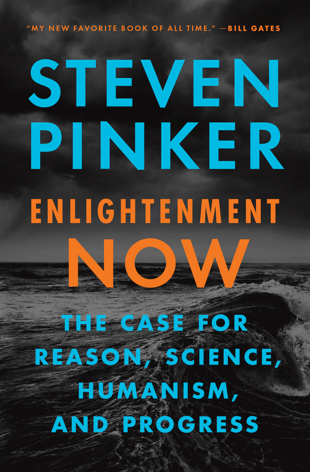 *Enlightenment Now: The Case for Reason, Science, Humanism, and Progress*