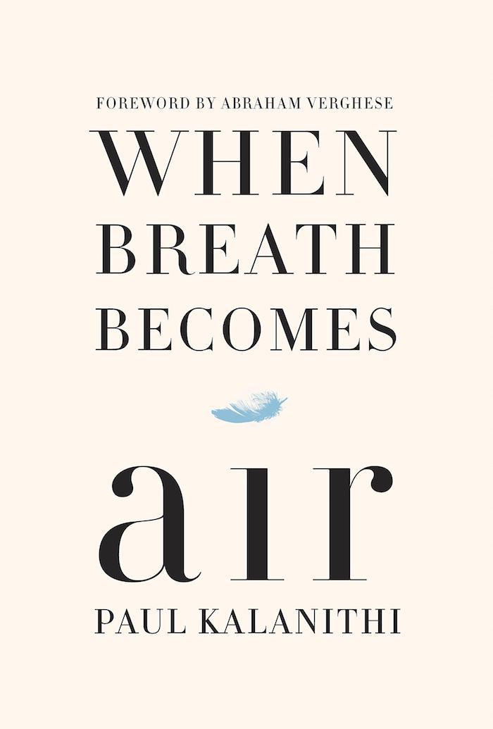 *When Breath Becomes Air*